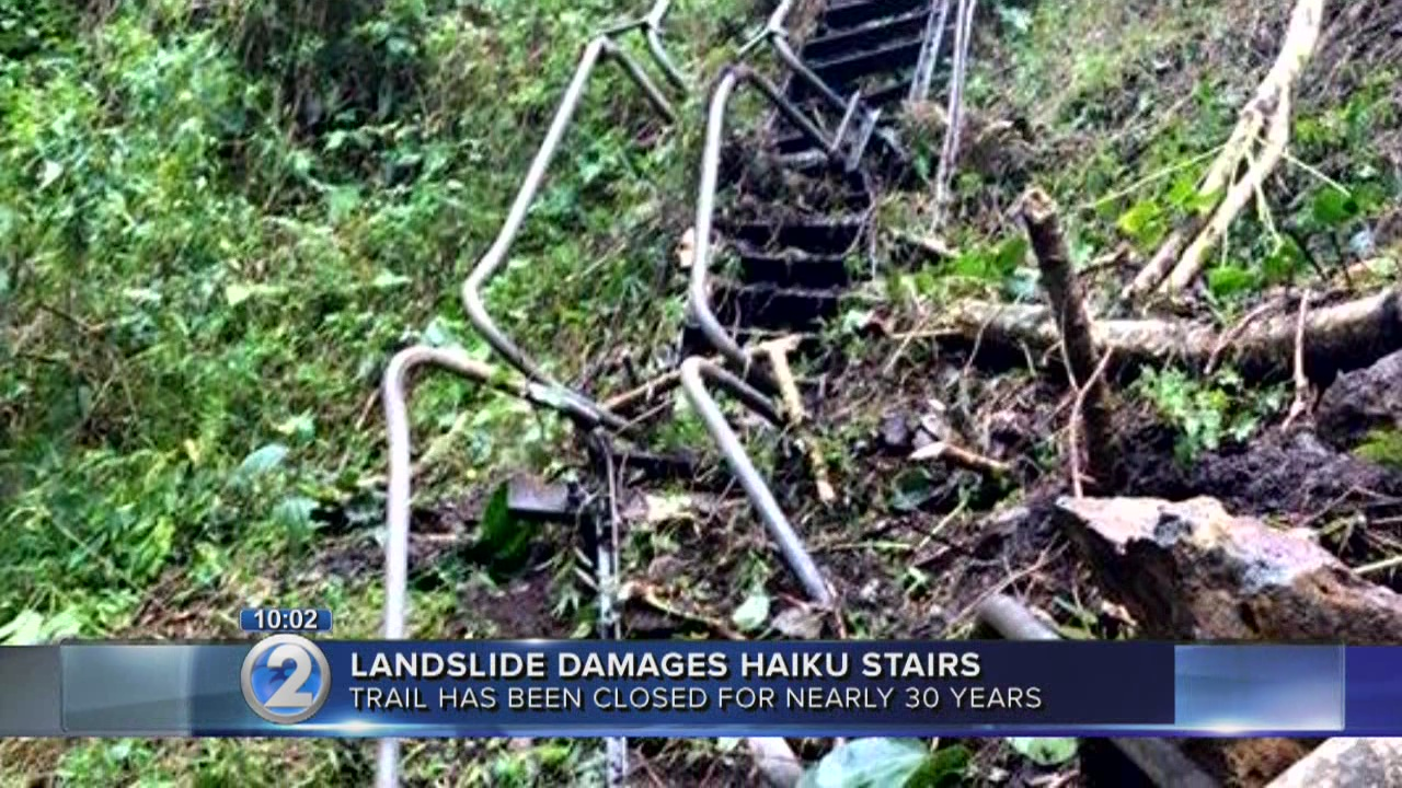 Haiku Stairs damaged by landslide, may never reopen