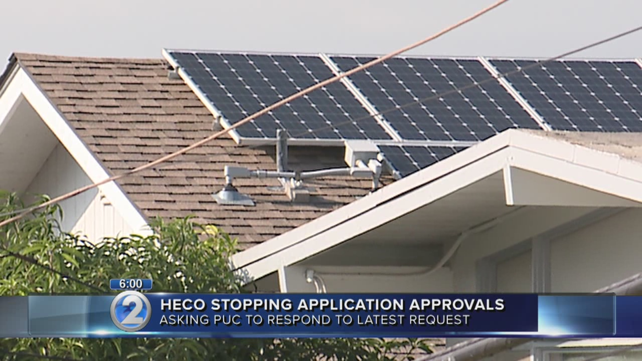 HECO stops some solar approvals while awaiting PUC decision