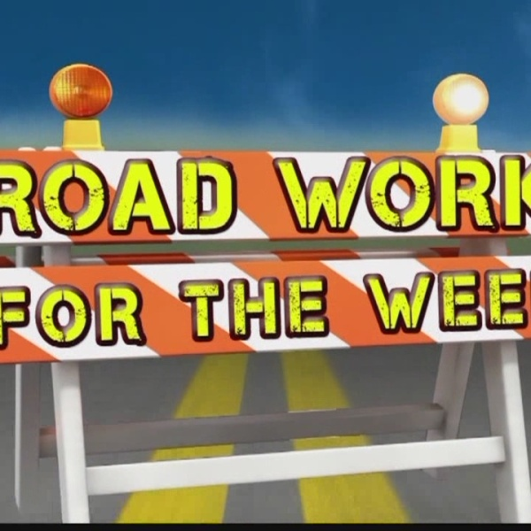 Road Work for the Week, Feb. 7-13