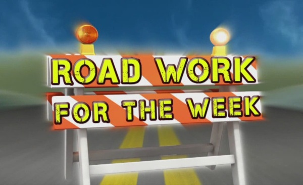 Road Work for the Week: May 1-6