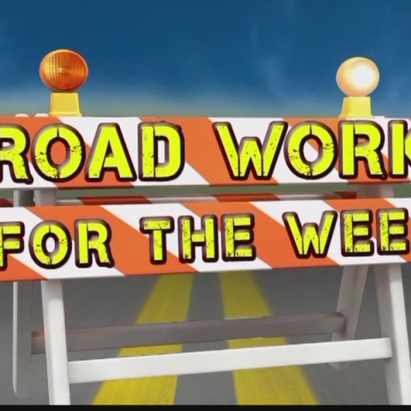 Road Work for the Week, July 9-15