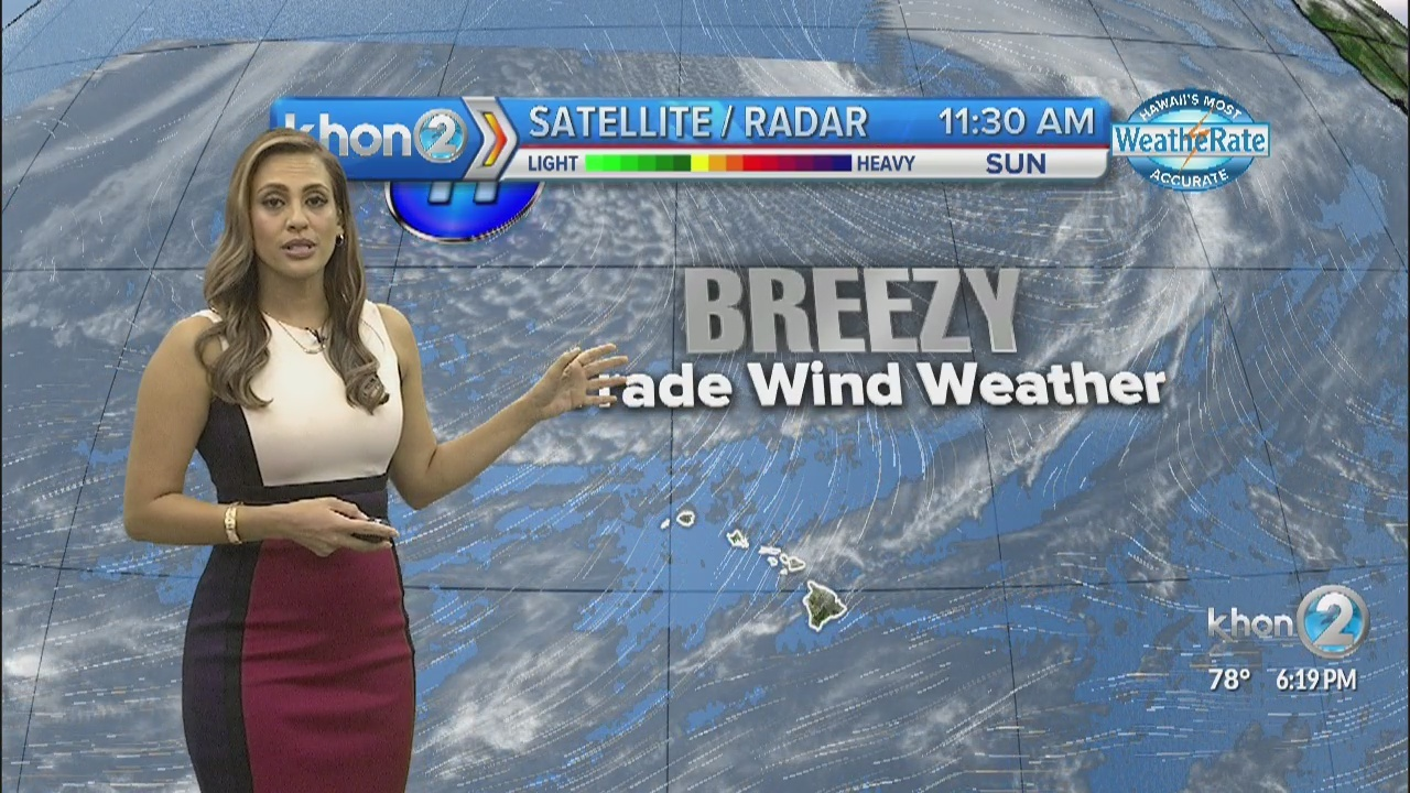 Breezy trade wind weather to start our new work week