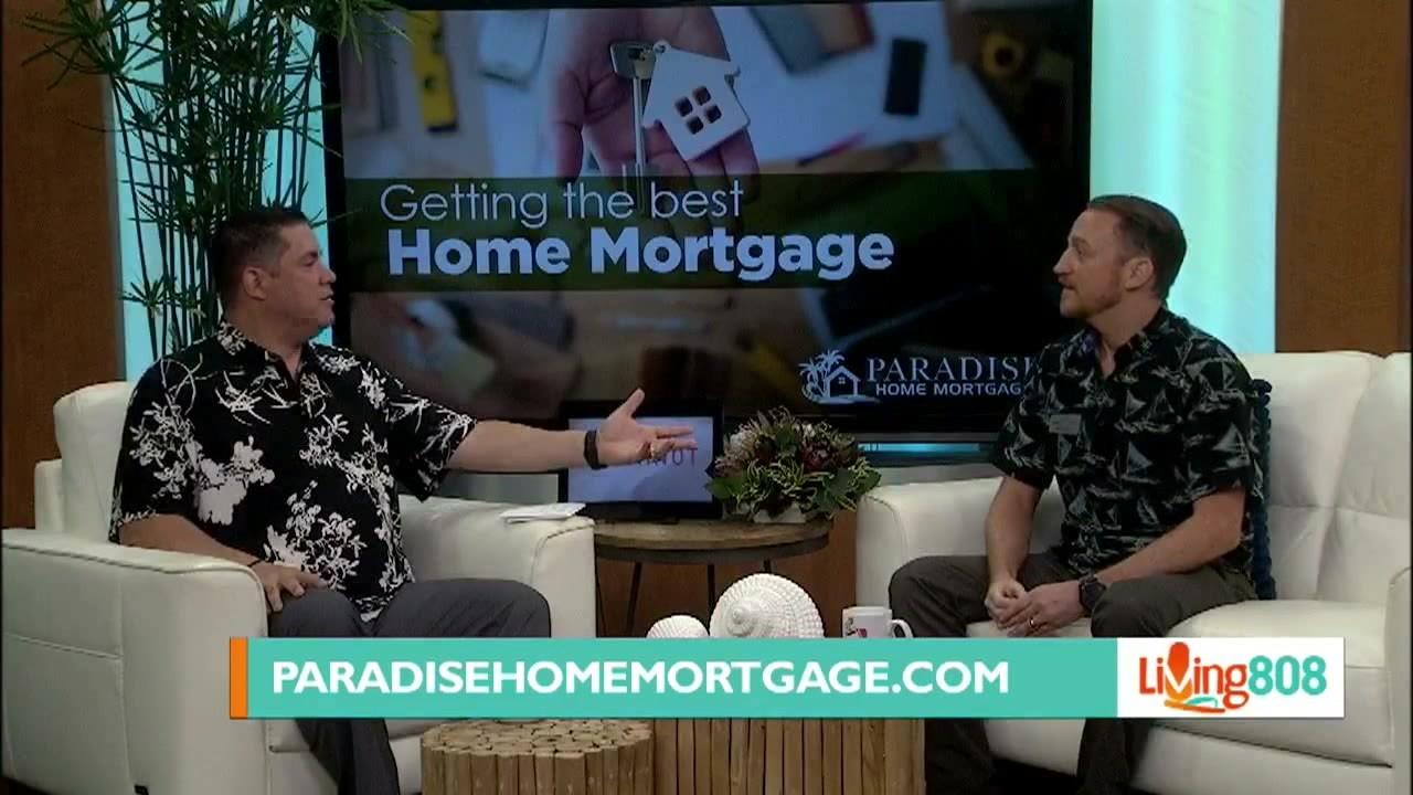 Paradise Home Mortgage – Mortgage Broker vs. Bank