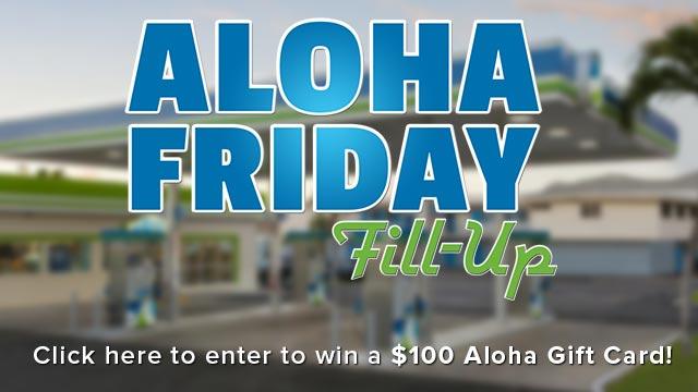 Aloha-Friday-Fill-Up_640x360_1525911360271.jpg
