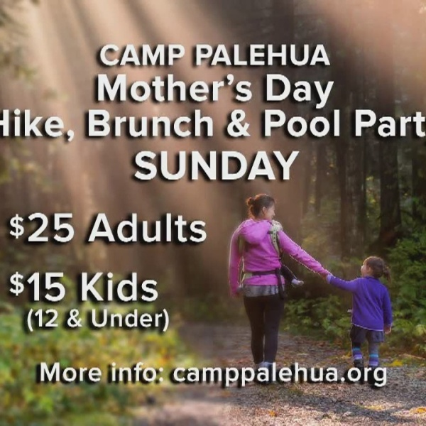 Camp Palehua offers a Mother's Day experience
