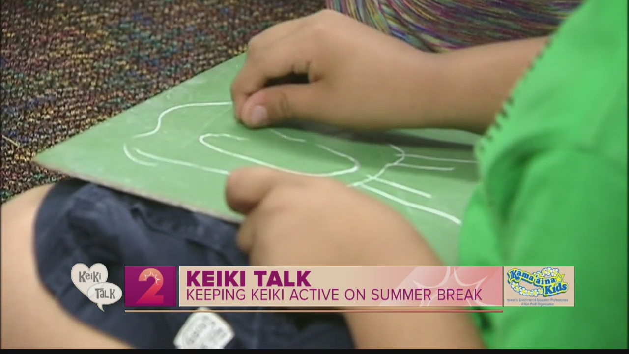 Keiki Talk:Keeping Kids Active in the Summer