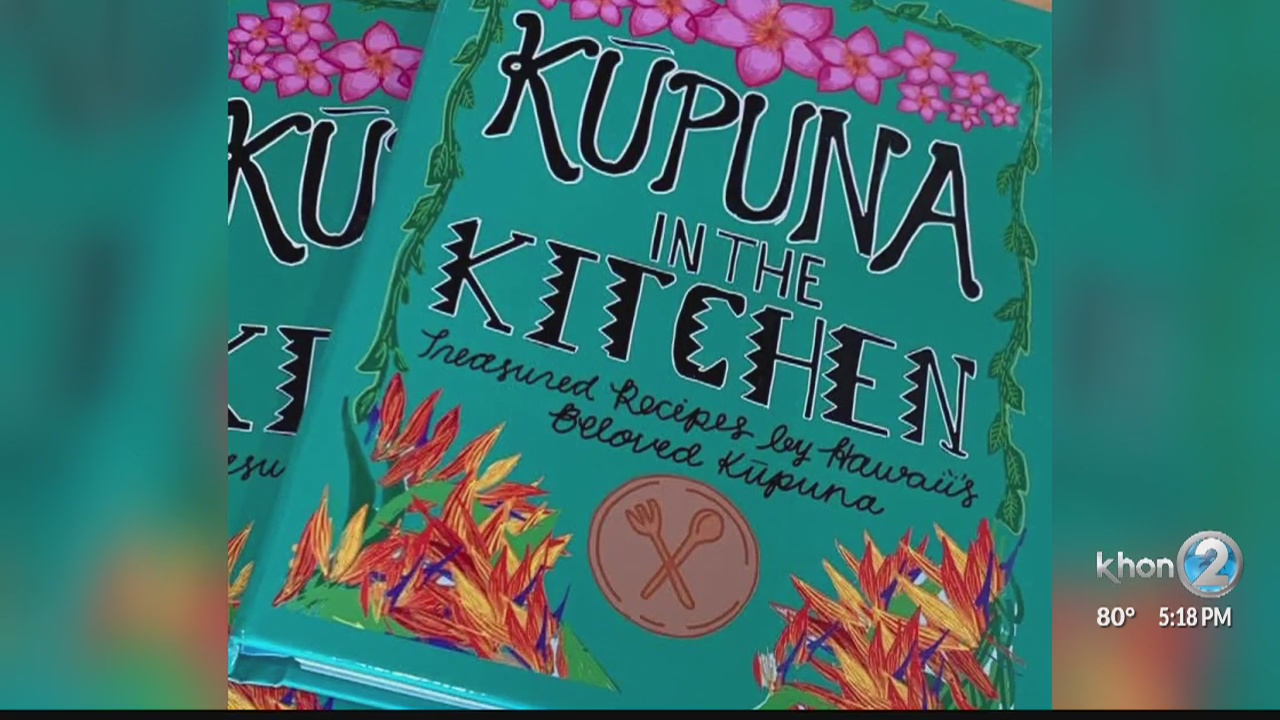 "Kupuna Life: ""Kupuna in the Kitchen"" Cookbook | KHON2"